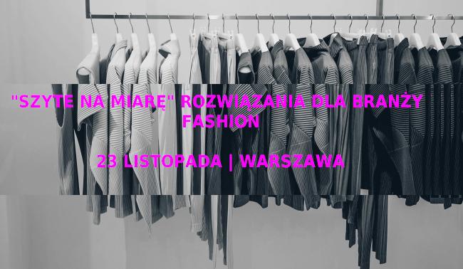 Konferencja Szyte na Miarę w Warszawie 23 listopada 2017
