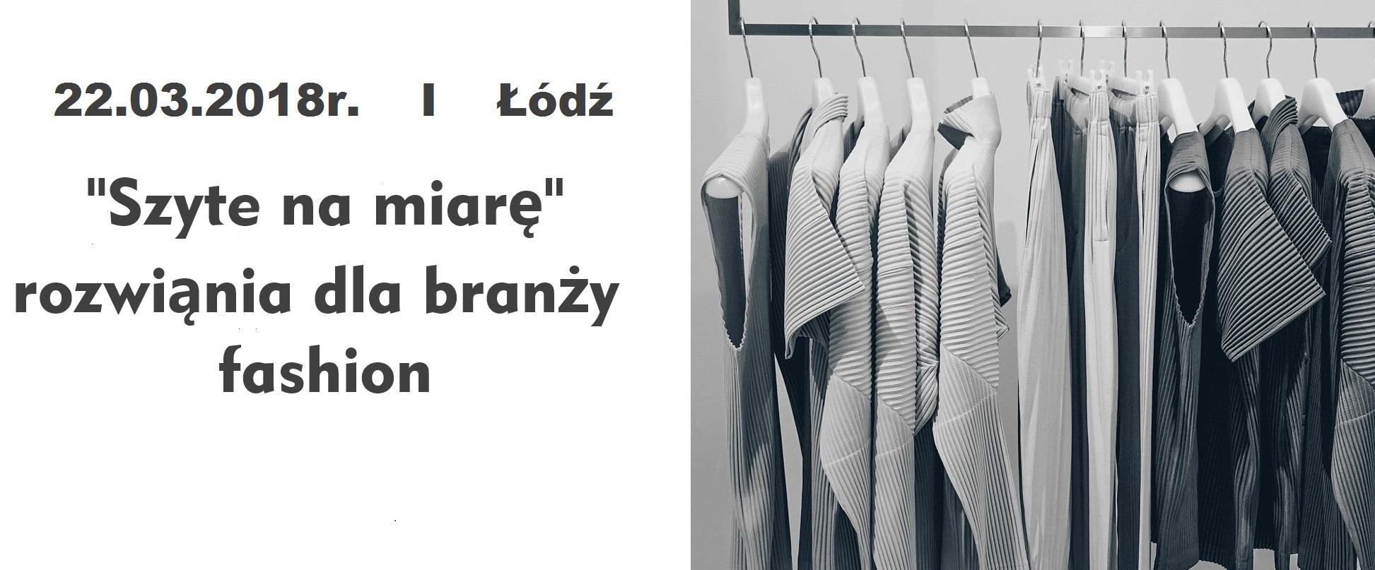 Konferencja Szyte na Miarę w Łodzi 22 marca 2018