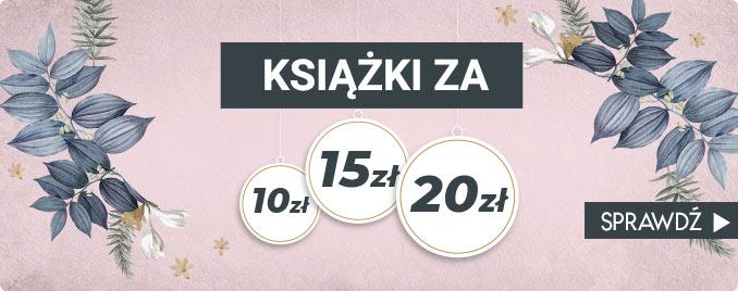 Taniaksiazka Taniaksiazka: książki za 10 zł, 15 zł, 20 zł