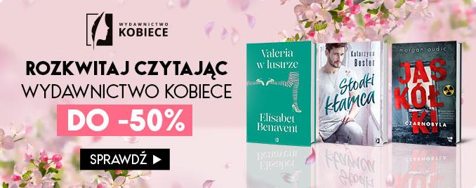 Taniaksiazka: do 50% zniżki na książki z Wyd. Kobiecego