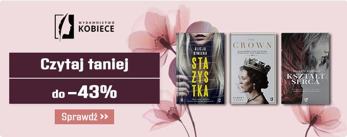 Taniaksiazka: do 43% rabatu na książki z Wydawnictwa Kobiecego