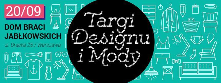 Targi Mody i Designu w Warszawie 20 września 2014