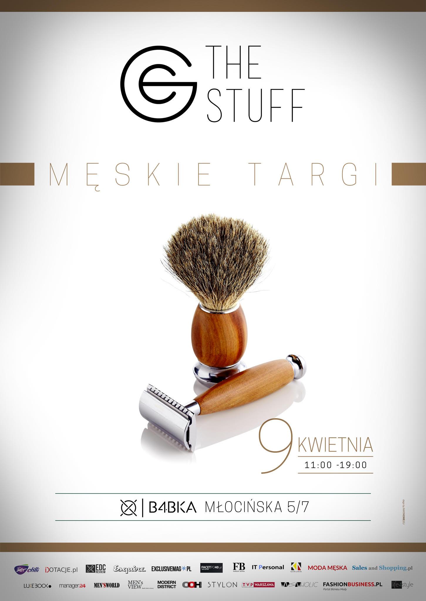 Męskie targi The Stuff Warszawa 9 kwietnia 2017