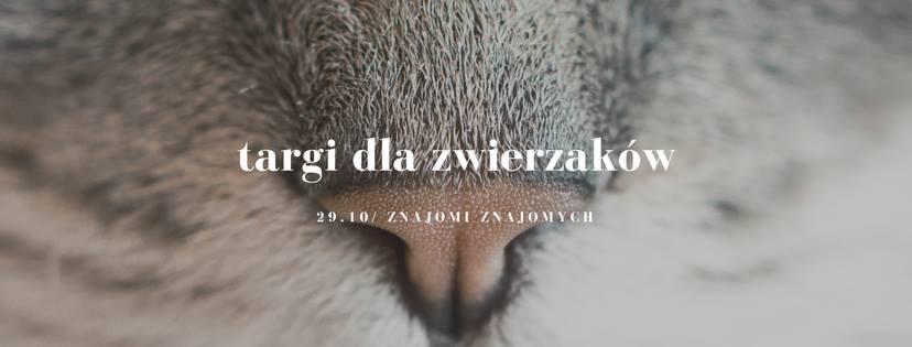 Targi dla zwierzaków w Warszawie 29 października 2017