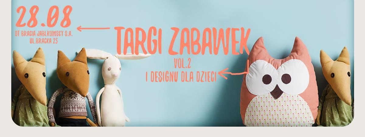 Targi zabawek i designu dla dzieci w Warszawie 28 sierpnia 2016