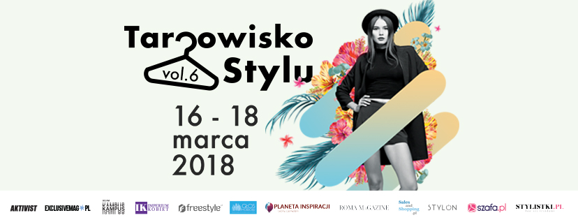 Targowisko Stylu w Warszawie 16-18 marca 2018                         title=