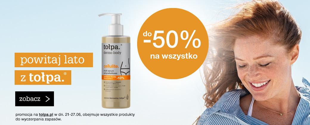 Tołpa Tołpa: do 50% rabatu na kosmetyki naturalne