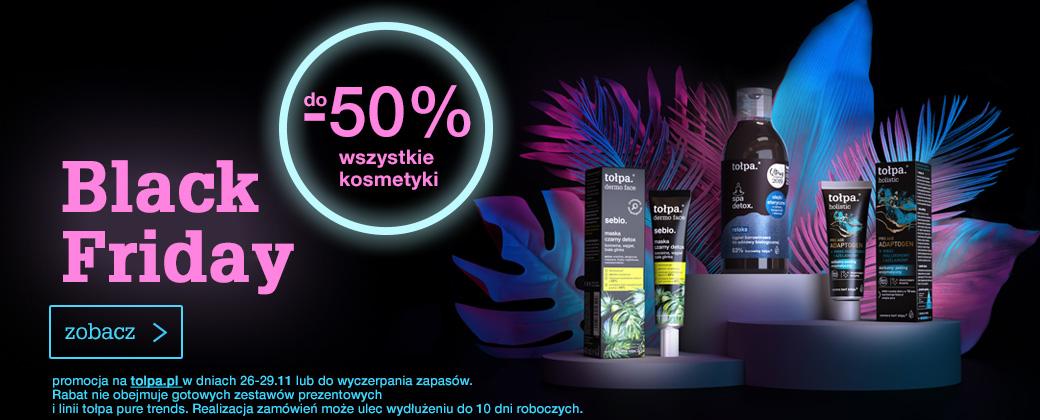 Tołpa: Black Friday do 50% zniżki na wszystkie kosmetyki do pielęgnacji twarzy, ciała i włosów