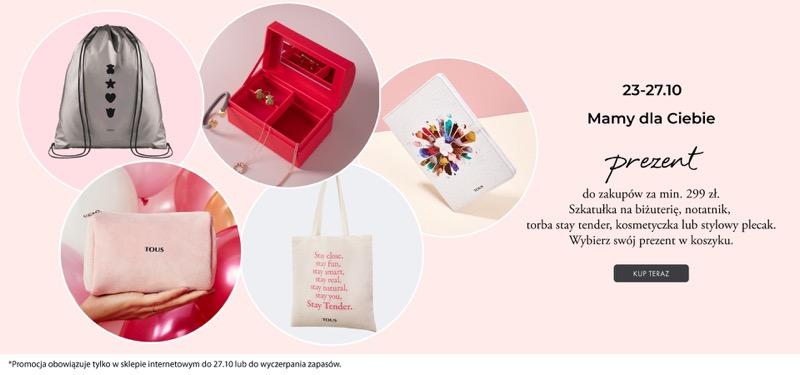 Tous: przy zakupach za min. 299 zł wybierz swój prezent