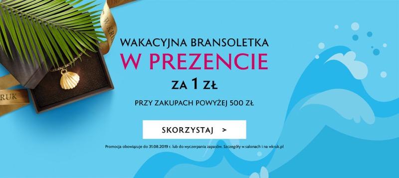 W.Kruk: wakacyjna bransoletka za 1 zł w prezencie, przy zakupie powyżej 500 zł