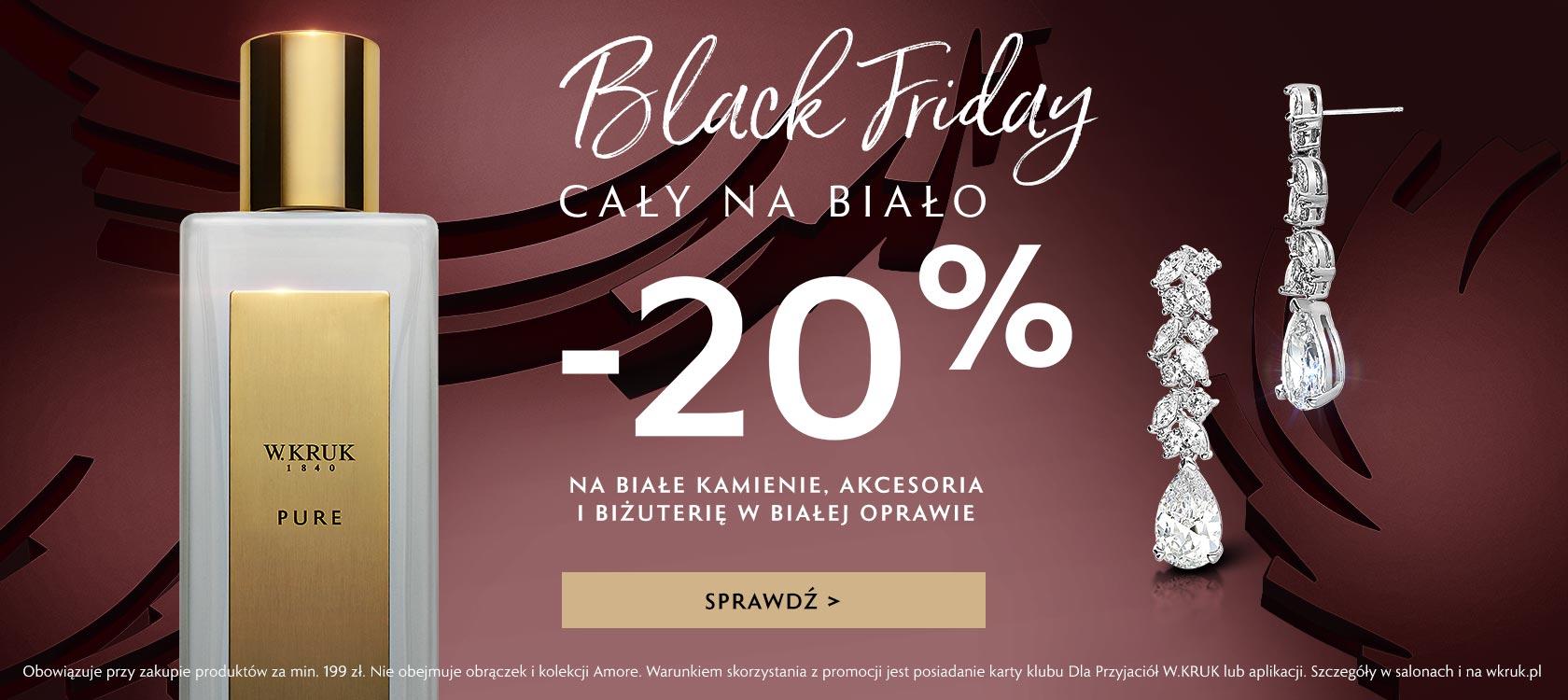 W.Kruk: Black Friday 20% rabatu na białe kamienie, akcesoria i biżuterię w białej oprawie