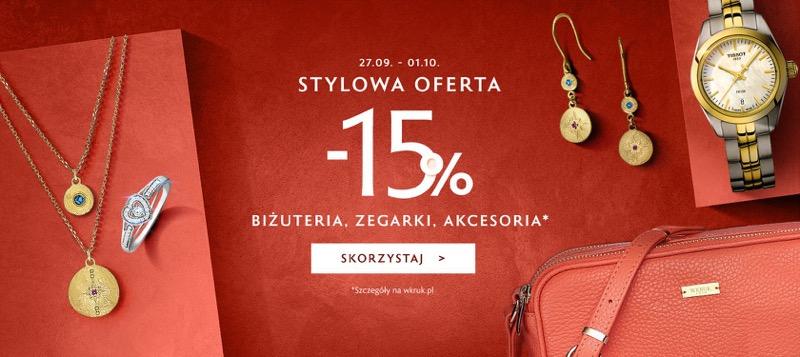 W.Kruk: Stylowe Zakupy 15% rabatu na biżuterię, zegarki i akcesoria