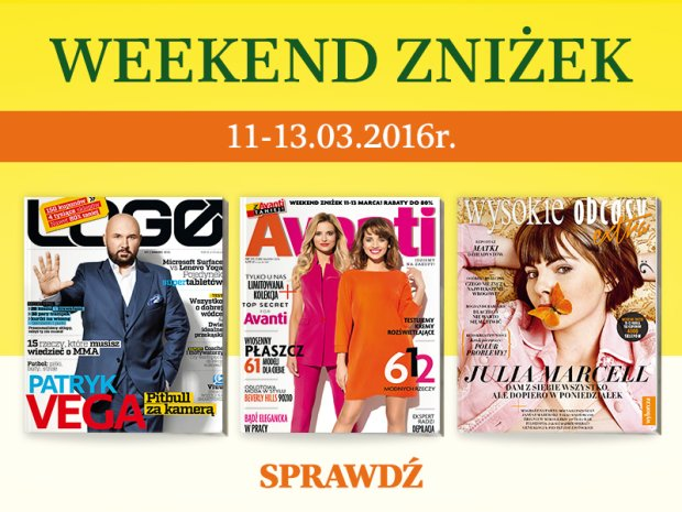 Weekend Zniżek z Wysokie Obcasy Extra, Avanti i Logo 11-13 marca 2016                         title=