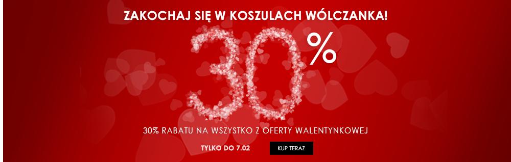 Wólczanka: 30% rabatu na wszystko z oferty Walentynkowej