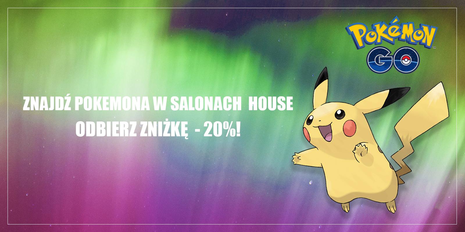 House Z Ap Pokemona W Salonie I Odbierz 20 Rabatu Na Zakupy