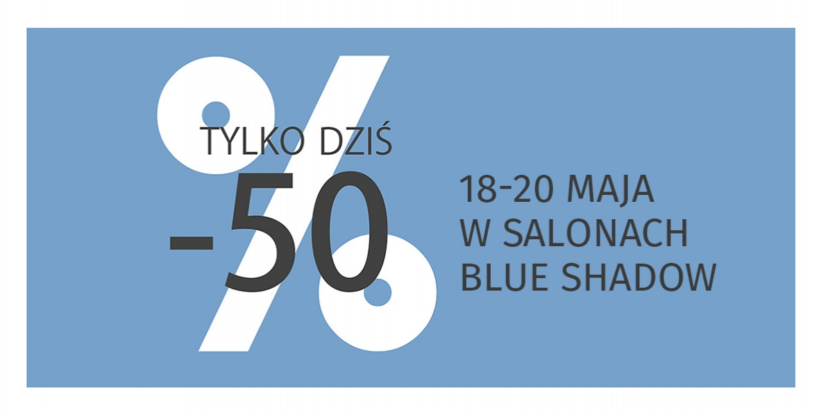 Blue Shadow: do 50% rabatu na odzież damską