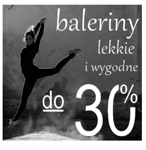 Buty XL: do 30% rabatu na lekkie i wygodne baleriny