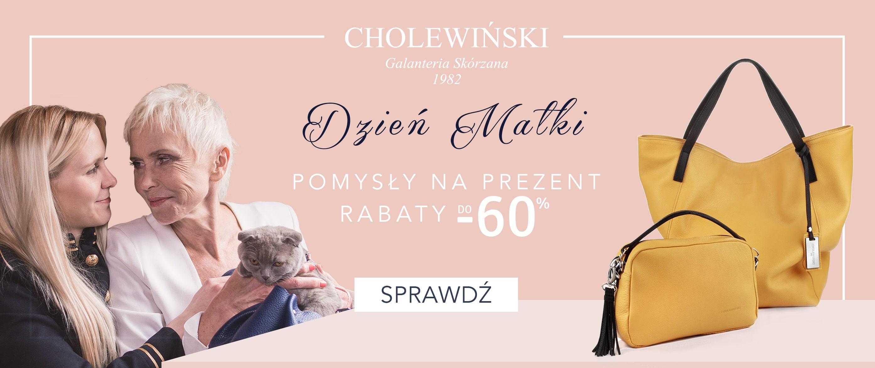 Cholewiński: do 60% rabatu na prezent z okazji Dnia Matki                         title=