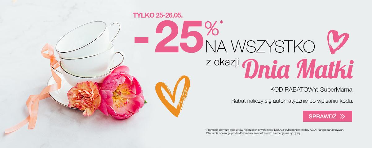 Duka: 25% zniżki na wszystkie produkty z okazji Dnia Matki