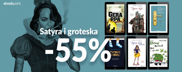Ebookpoint: 55% rabatu na książki satyryczne i groteskowe