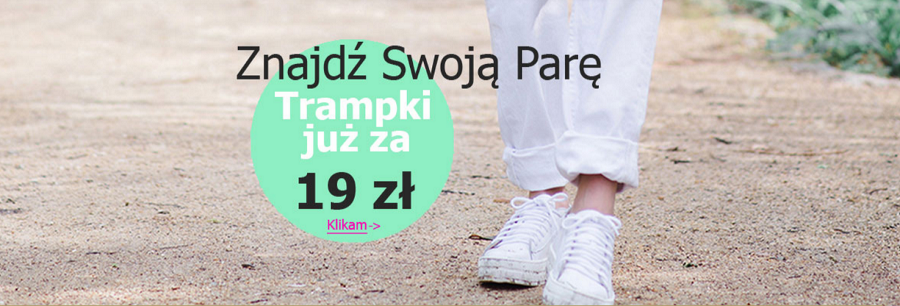 Ekstra Szpilki Ekstra Szpilki: trampki już za 19 zł