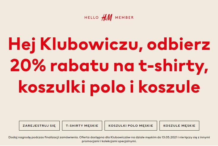 H&M H&M: 20% rabatu na t-shirty, koszulki polo i koszule męskie - tylko dla klubowiczów