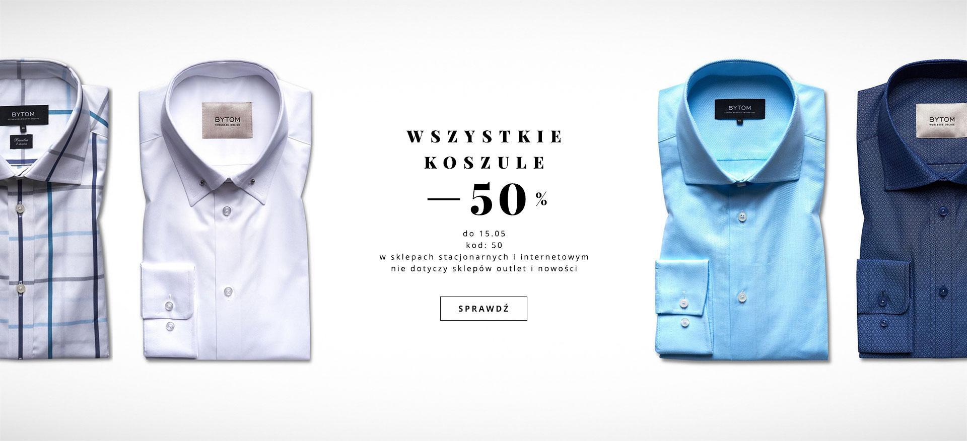 Bytom: 50% rabatu na wszystkie koszule