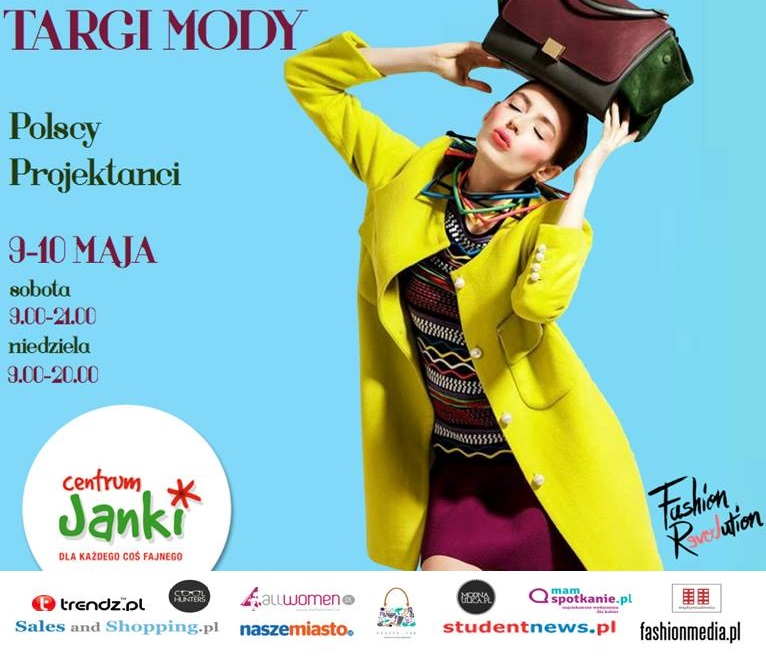 Targi Mody Fashion Revolution w warszawskim centrum handlowym Janki 9-10 maja 2015