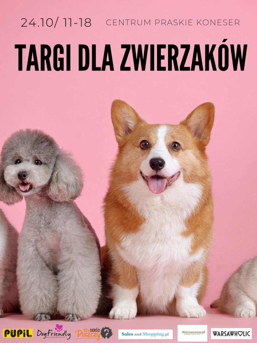 Targi dla Zwierzaków - 24 października 2021 - Warszawa - Centrum Praskie Koneser