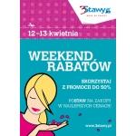 Weekend Rabatów w Katowicach w centrum 3Stawy 12-13 kwietnia 2014