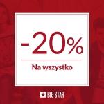 Big Star: 20% zniżki na wszystko