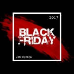 Black Friday 2017: lista sklepów oferujących zniżki w dniu 24 listopada 2017