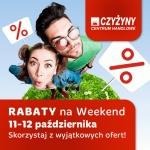 Weekend Rabatów w krakowskim centrum Czyżyny 11-12 października 2014