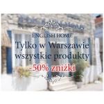 English Home: 50% zniżki na wszystkie produkty (tylko w Warszawie)