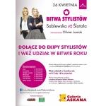Bitwa stylistów w Gorzowie Wlkp. w galerii Askana 26 kwietnia 2014