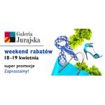 Weekend Rabatów w częstochowskiej galerii Jurajskiej 18-19 kwietnia 2015