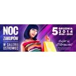 Noc Zakupów w galerii Ostrowiec 5 grudnia 2014