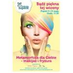 Metamorfozy - nauka wykonywania makijażu i fryzur - w gdyńskiej galerii Szperk