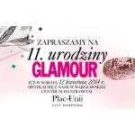 11-ste urodziny Glamour w warszawskim centrum Plac Unii City Shopping 12 kwietnia 2014