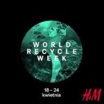 H&M: Światowy Tydzień Recyklingu