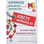 Kiermasz Rzeczy Niepospolite w M1 w Krakowie 14-15 listopada 2015