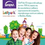 Zrób zakupy - otrzymaj wejściówkę do Leoparku w Sferze