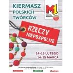 Kiermasz Rzeczy Niepospolite w M1 w Krakowie 14-15 marca 2015