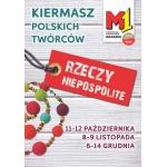 Kiermasz Rzeczy Niepospolite w M1 w Krakowie 11-12 października 2014