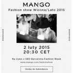 Mango: Fashion show Wiosna/Lato 2015 na żywo z Barcelony