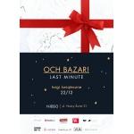 Targi świąteczne Och! Bazar Last Minute Warszawa 22 grudnia 2016
