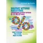 Majowe Wtorki Rabatowe w galerii Poznań Plaza