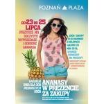 Poznań Plaza rozdaje ananasy za zakupy 23-25 lipca 2014 :)