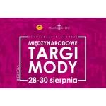 Międzynarodowe Targi Mody w Rzgowie 28-30 sierpnia 2015