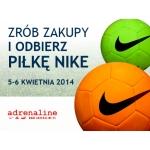 Zrób zakupy i odbierz piłkę NIKE w Gdynii w centrum Riviera 5-6 kwietnia 2014